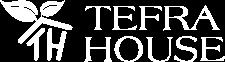 Tefra House